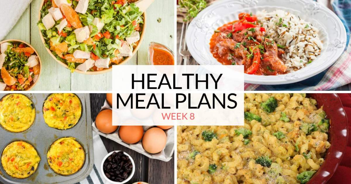 Healthy Food Plan: Week 8