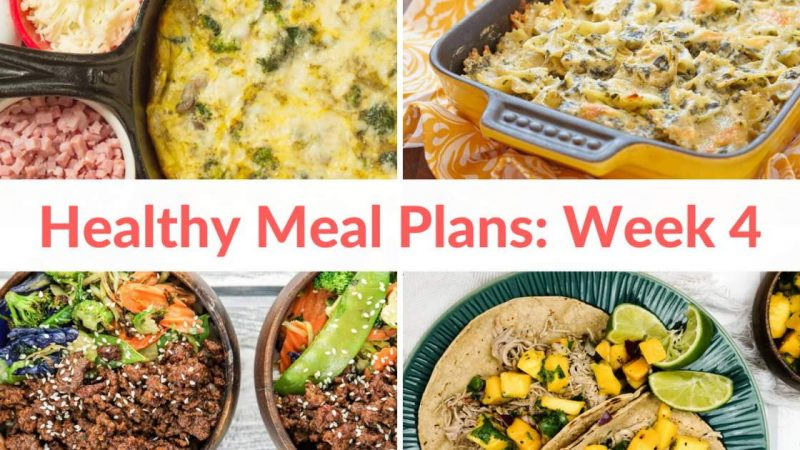 Healthy Food Plans: Week 4 (sale ends soon!)