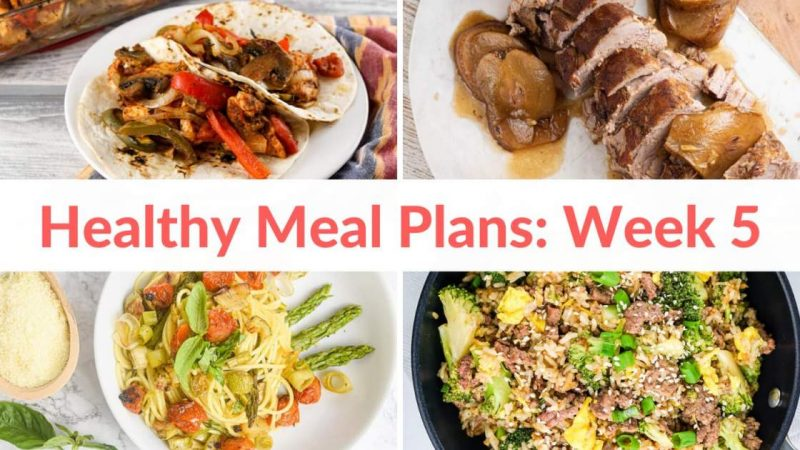 Healthy Diet Plans: Week 5